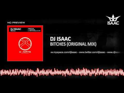 DJ Isaac - Bitches (Original Mix)