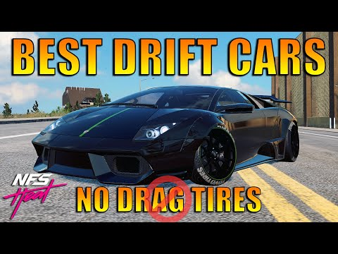 NFS Heat - Top 5 Best Drift Cars In The Game (NO DRAG TIRES INSTALLED)