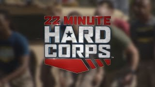 22 Minute Hard Corps - Military Workout Deploying Soon!