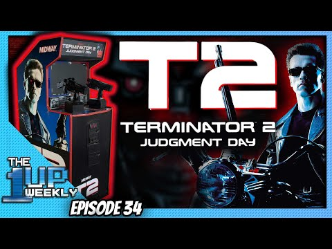 The 1up Weekly - Episode 34 - Terminator 2 Original Arcade! from The1upWeekly