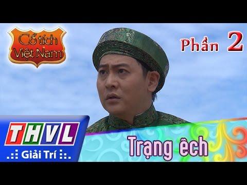 THVL | Cổ tích Việt Nam: Trạng ếch (Phần đầu) - Phần 2