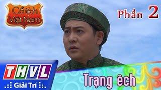 THVL | Cổ tích Việt Nam: Trạng ếch (Phần đầu) - Phần 2 thumbnail
