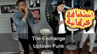 The Exchange - Uptown Funk