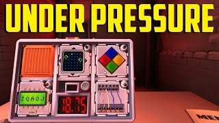 Keep talking and Nobody Explodes - Under Pressure