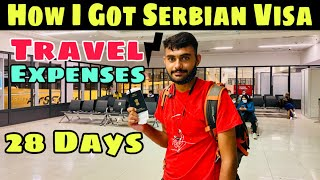 How I Got Serbian Visa | Travel Expenses | Explore world