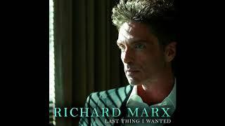 ♪ Richard Marx - Last Thing I Wanted   Singles #51/51