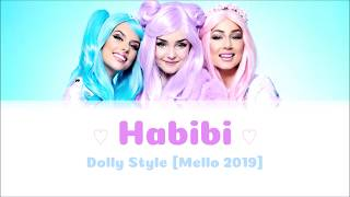 Dolly Style- Habibi [Color Coded Lyrics] (Mello Live Version)