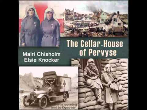 The Cellar-House of Pervyse (FULL Audiobook)