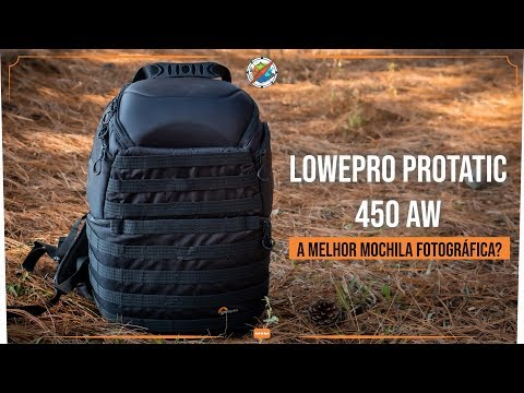 Lowepro ProTatic 450 AW - A melhor mochila fotográfica? (Review e Avaliação)