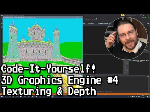 Code-It-Yourself! 3D Graphics Engine Part #4 - Texturing & Depth Buffers