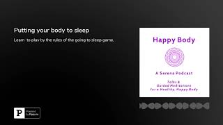 Help put your body to sleep with this soothing meditation