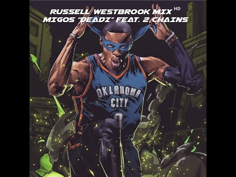 Russell Westbrook Mix ᴴᴰ | Migos -