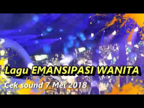 lagu  emansipasi wanita  rhoma irama cek sound  7 mei 2018