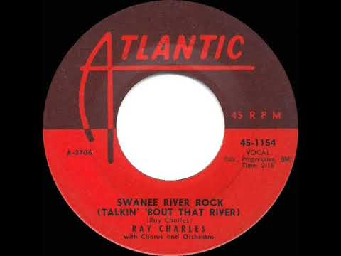 1957 HITS ARCHIVE: Swanee River Rock (Talkin' 'Bout That River) - Ray Charles mp3