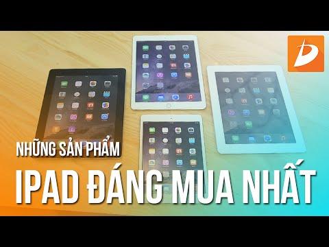 Những sản phẩm iPad đáng mua nhất