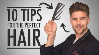 10 Tips for the Perfect Hair