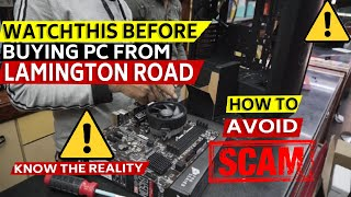 Watch this before buying PC from LAMINGTON ROAD    How to avoid scams at cheapest PC MARKET (MUMBAI)