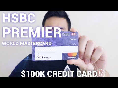 $100K Credit Card: HSBC Premier World MasterCard