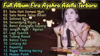 Full album fira azzahra adella terbaru 2019
