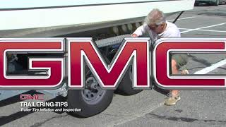 GMC Trailering Tips  Trailer Tire Inflation & Inspection