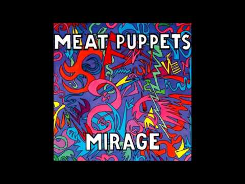 Meat Puppets - Mirage (1987) [Full Album]