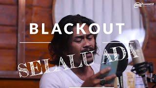 Blackout - Selalu Ada Coverby Elnino ft Willy Preman Pensiun/Bikeboyz