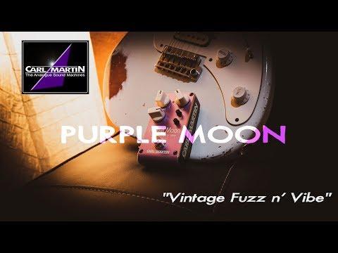Carl Martin PURPLE MOON 2019 - Vintage Fuzz n' Vibe