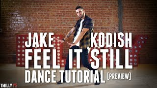 Portugal. The Man - Feel It Still - Dance Tutorial [Preview] - Jake Kodish Choreography