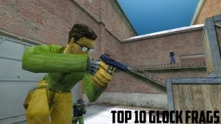 [CS] TOP 10 GLOCK Frags by One