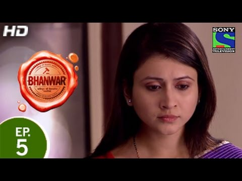Bhanwar - भंवर - Episode 5 - 24th January 2015