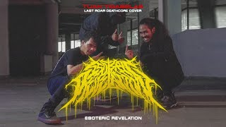 Download Mp3 Esoteric Revelation - Last Roar  Tuan Tigabelas Deathcore Cover