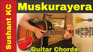 Muskurayera Guitar chords lesson Sushant KC.mp3