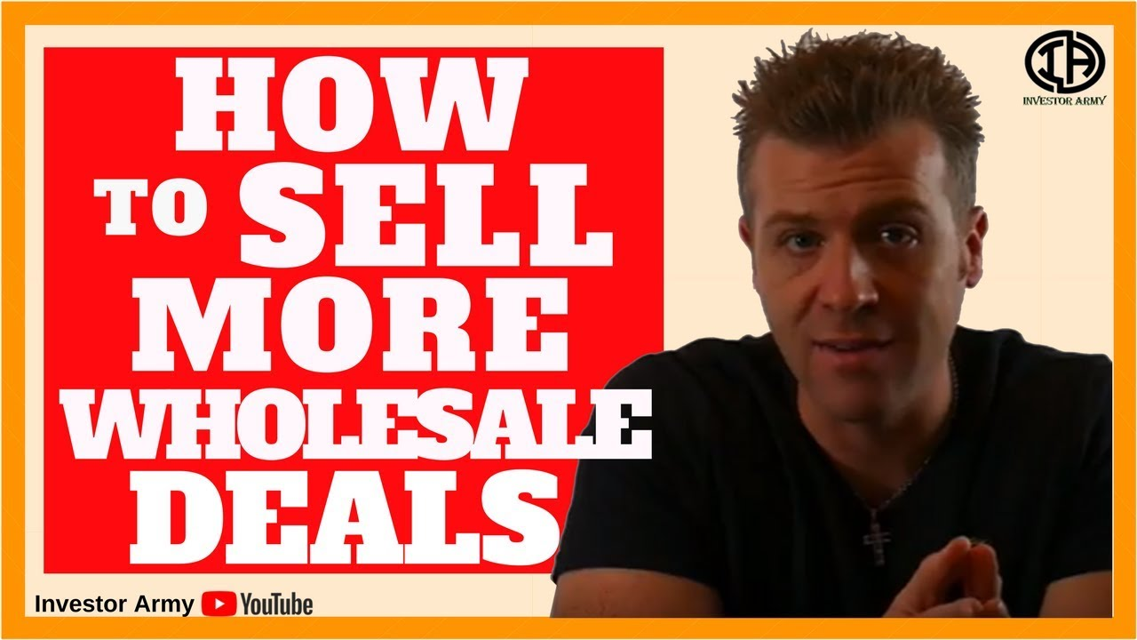 How To Sell More Wholesale Deals