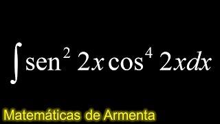 integral de potencias de senos y cosenos ejemplo 6