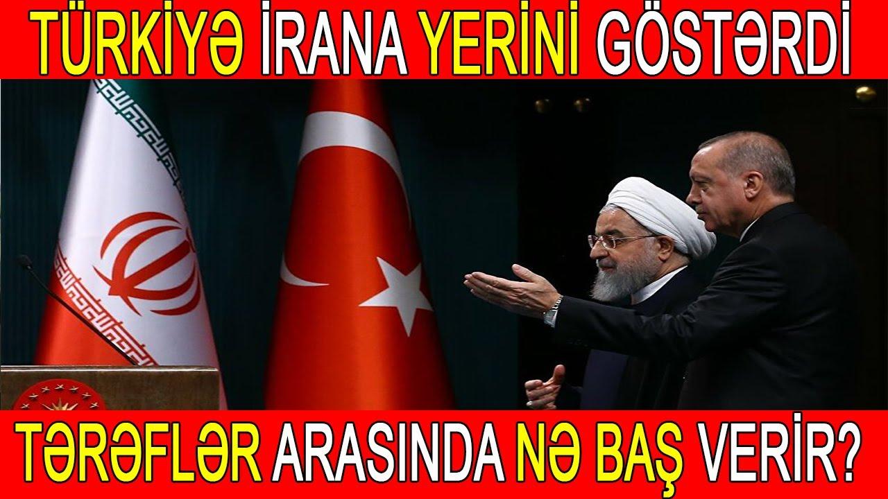 Türkiyə İrana yerini göstərdi: Tərəflər arasında nə baş verir?
