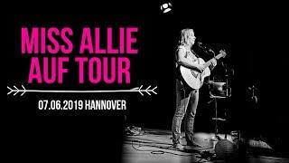 VLOG 06/2019 - Miss Allie auf Tour - Teil 1/5