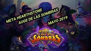 😱 Hearthstone   META MAYO 2019   AUGE DE LAS SOMBRAS 😱