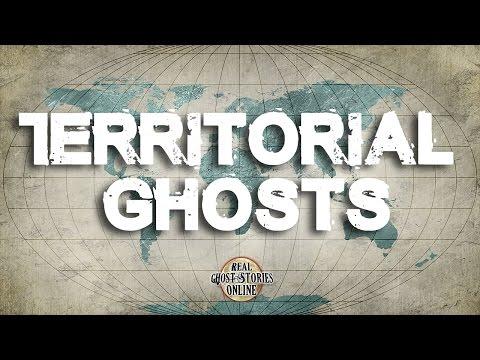 Territorial Ghosts   Ghost Stories, Paranormal, Supernatural, Hauntings, Horror