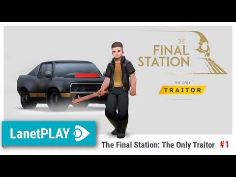 The Final Station The Only Traitor DLC 01 |
