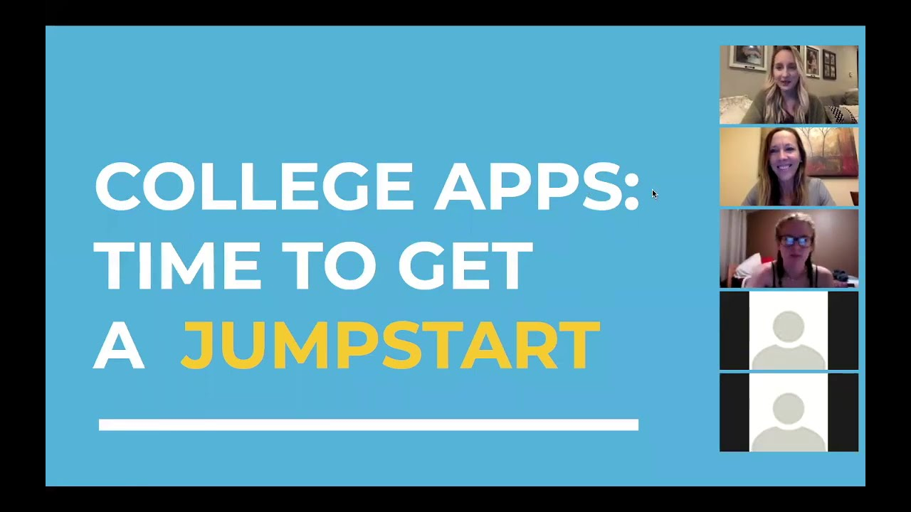 College Jumpstart Webinar #1: Common App, Overgrad, and Organization