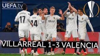 VILLARREAL 1-3 VALENCIA #UEL HIGHLIGHTS