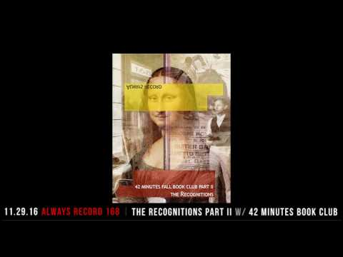 Always Record #168 | The Recognitions Part II