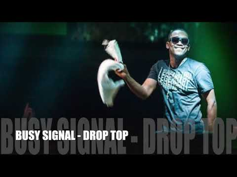 Busy Signal - Drop Top [Soca 2018] Official Audio