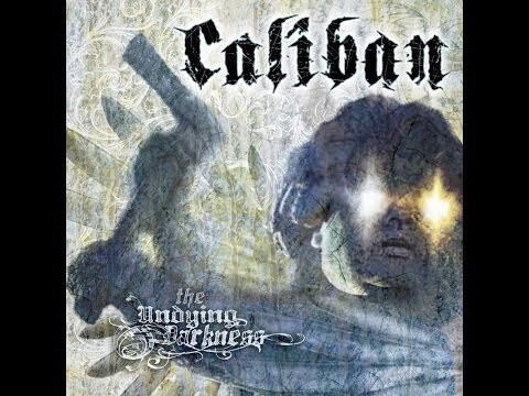 Caliban - The Undying Darkness [Full album]