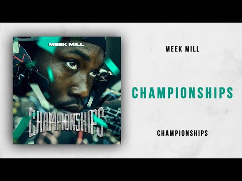 Meek Mill - Championships (Championships)