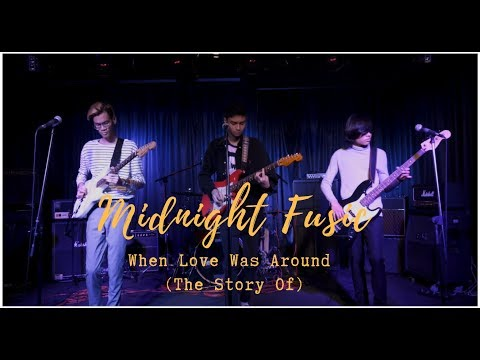 Midnight Fusic - When Love Was Around (The Story Of...)