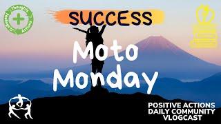 🍎 Moto Monday 😊 Success, Éxito ⏰ Oct 19  2020 Week 7