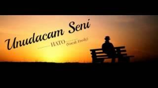HaTo - Unudacam Seni ( vocal  Fredy )