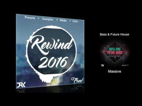 Rewind 2016 (Free Serum, Massive & Spire Presets, Midis, Samples, FLPs)