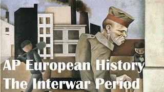 AP Euro - Europe Between the Wars
